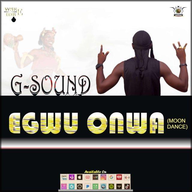 G-Sound – Egwu Onwa