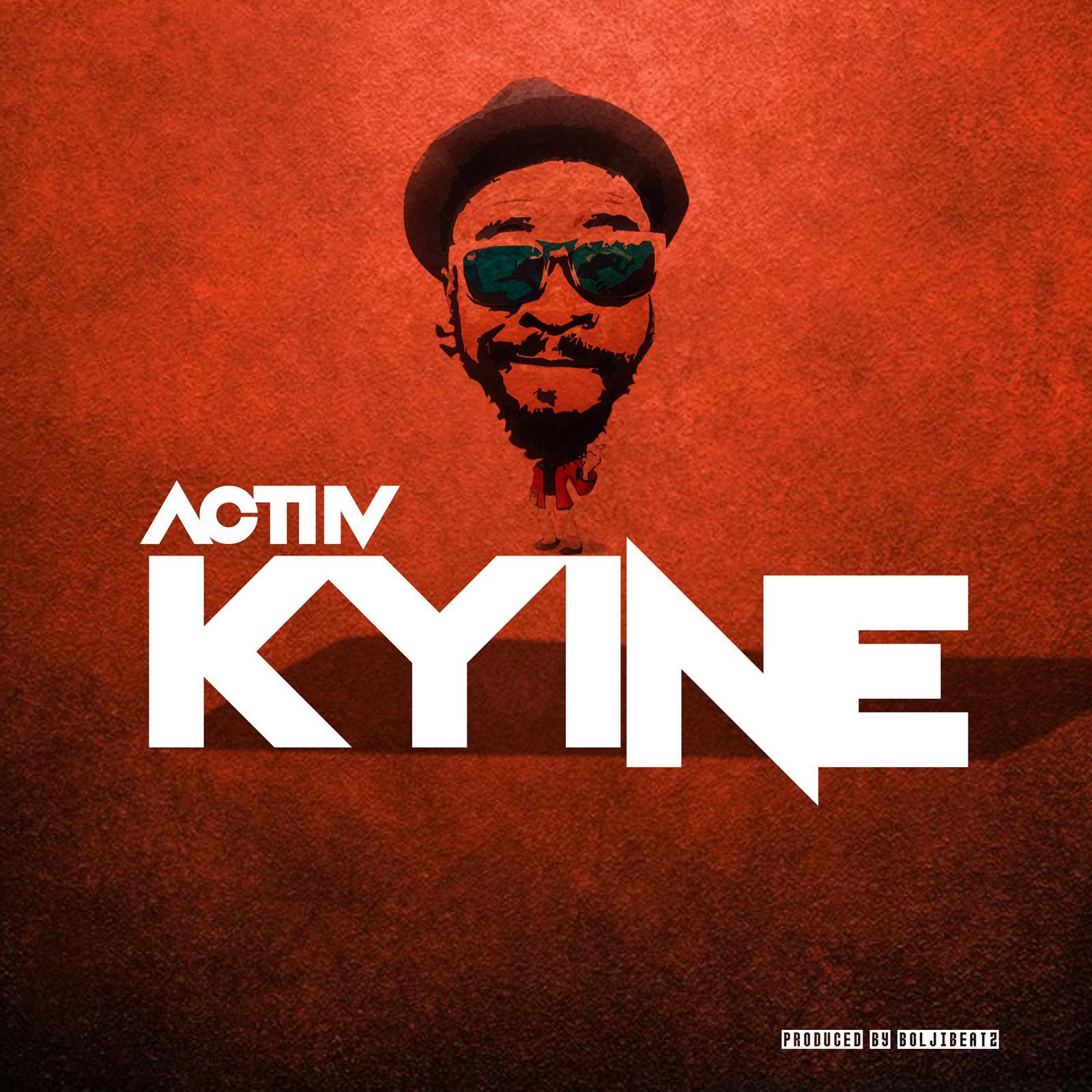 Actiiv – Kyine
