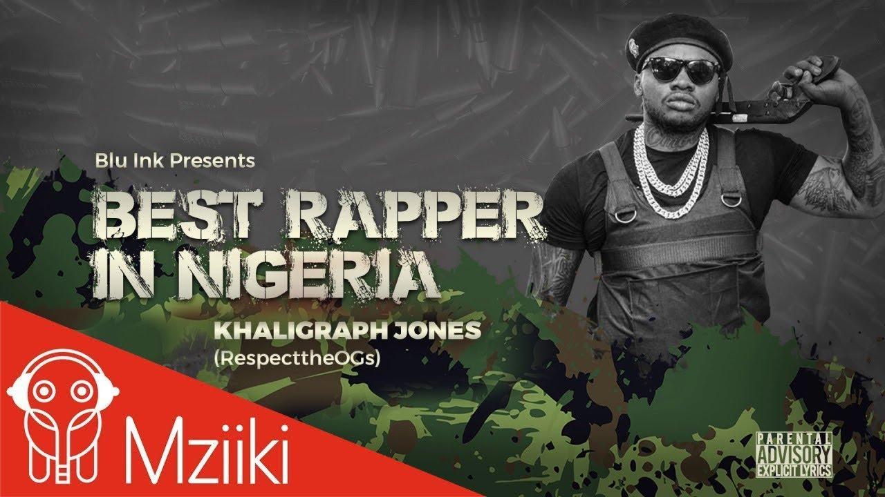 Khaligraph Jones - Best Rapper In Nigeria (Blaqbonez Diss)