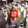 Machel Montano ft. Afro B - Slow Wine