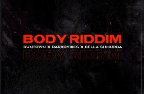 Runtown - Body Riddim ft. Bella Shmurda & Darkovibes