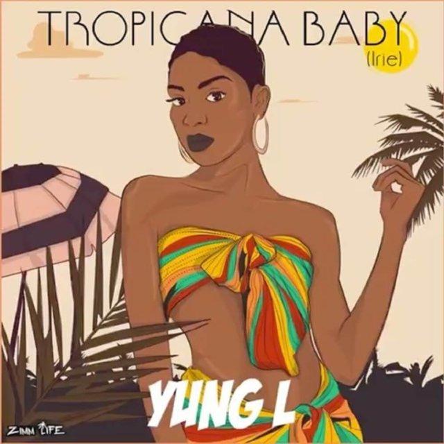 Yung L - Tropicana Baby
