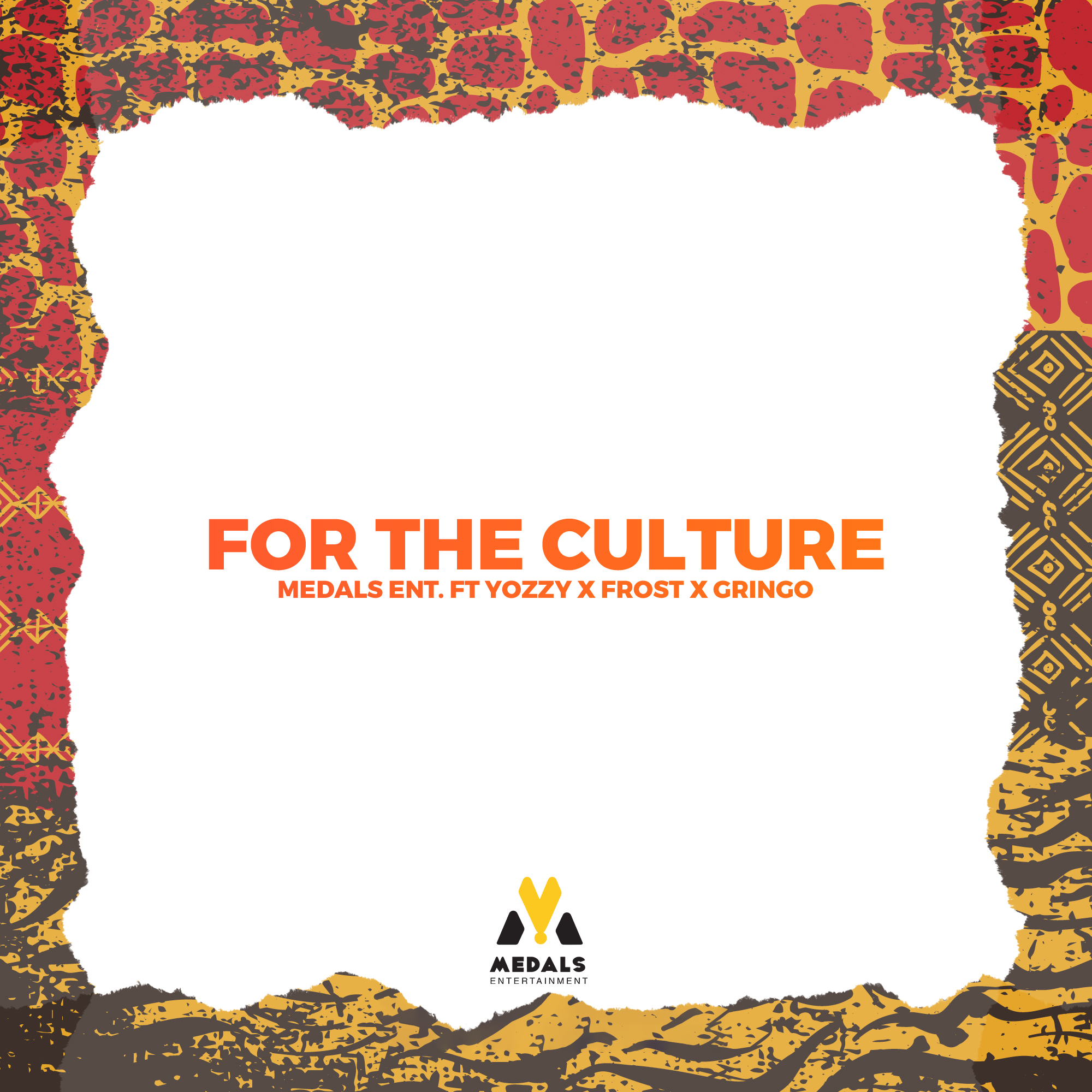Medals Ent ft Yozzy x Frost x Gringo – For The Culture - download mp3