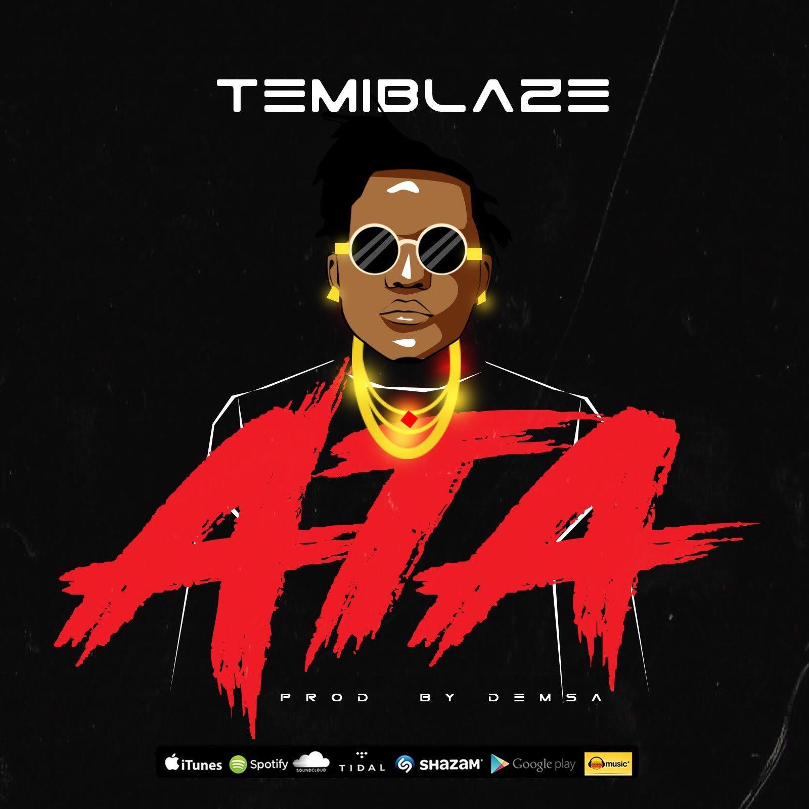 TemiBlaze – Ata