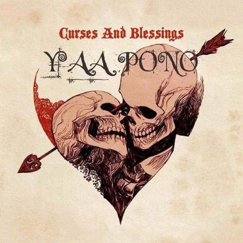 Yaa Pono – Curses & Blessings