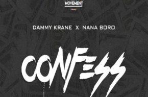 Dammy Krane X Nana Boro - Confess
