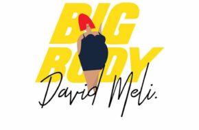 David Meli - Big Body