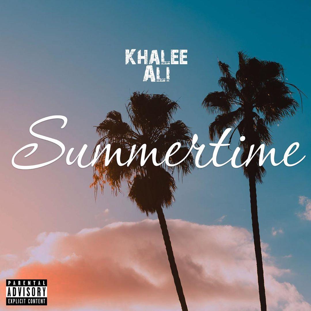 VIDEO: Khalee Ali – Summertime