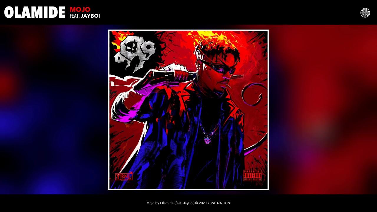 Olamide – Mojo ft. Jayboi