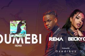 Rema - Dumebi (Remix) ft. Becky G