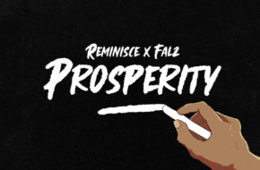 Reminisce ft. Falz - Prosperity