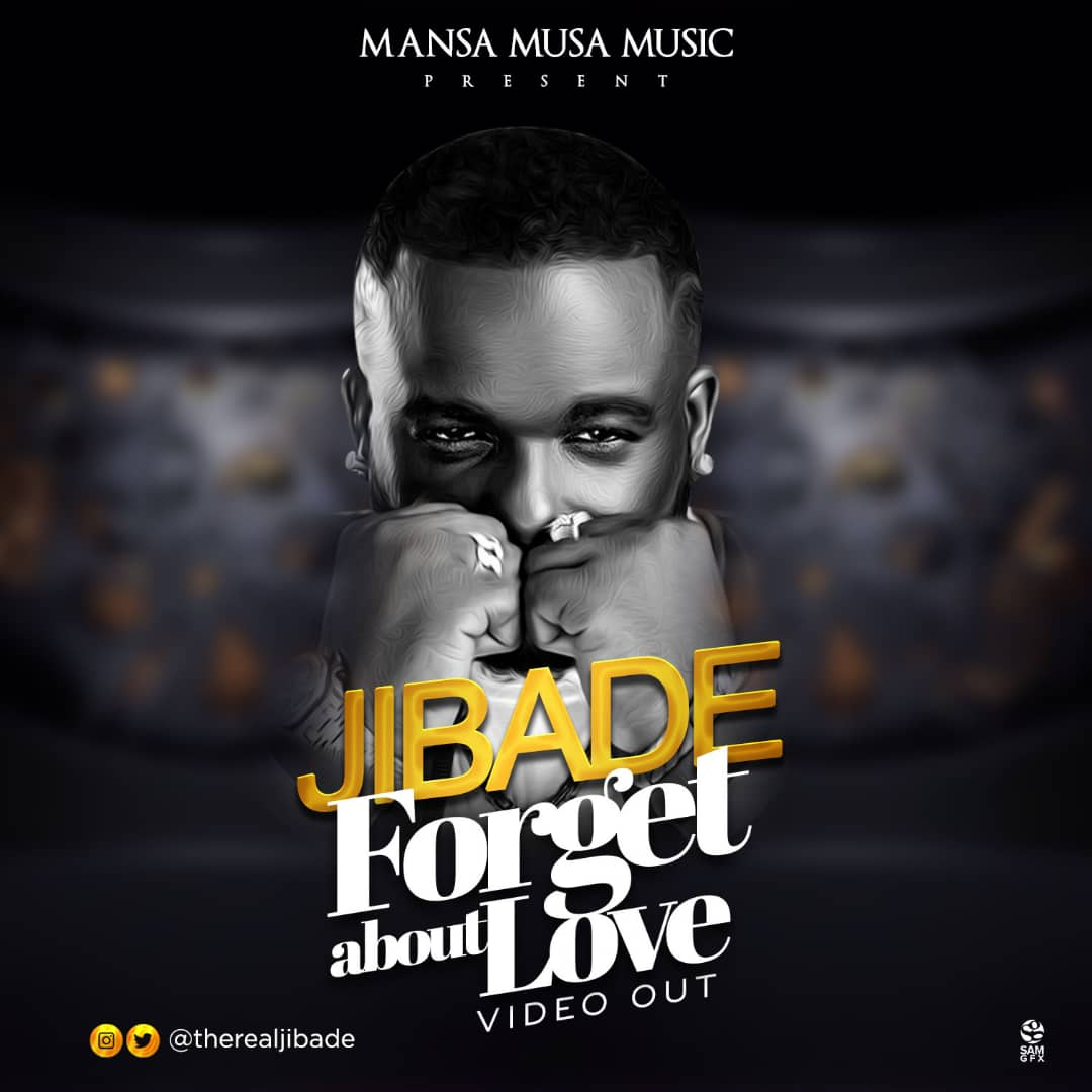 VIDEO: Jibade – Forget About Love