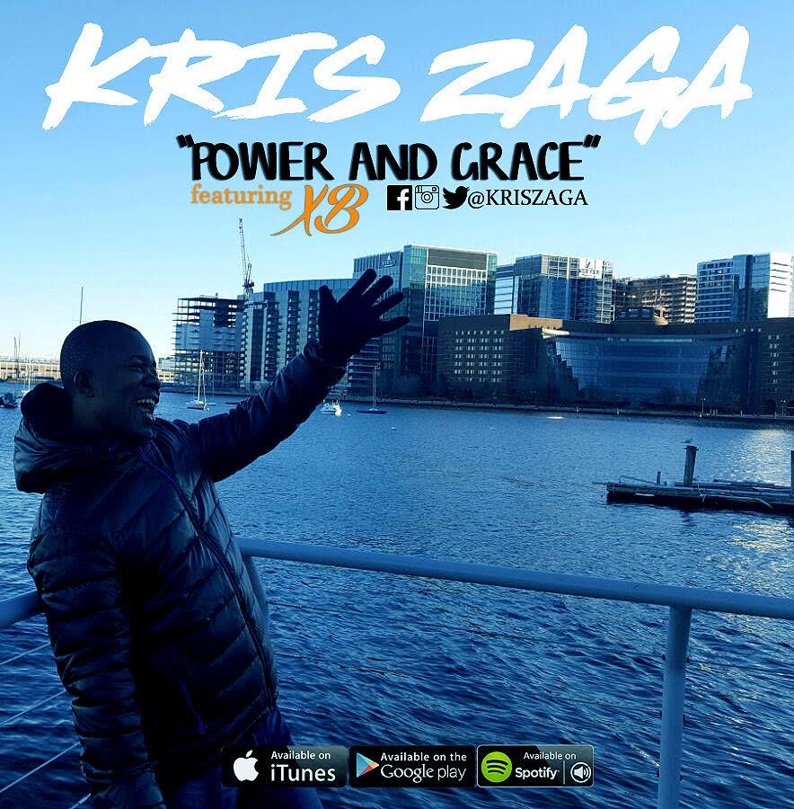 Kris Zaga ft. XB - Power & Grace
