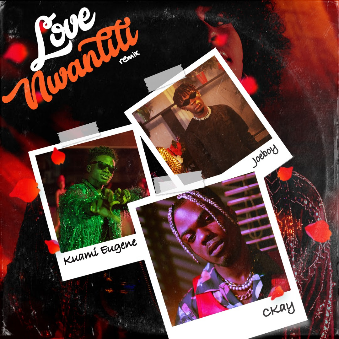 VIDEO: Ckay ft. Joeboy & kuami Eugene - Love Nwantiti (Remix)