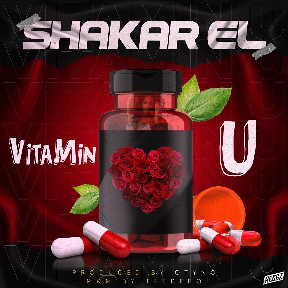 Shakar EL - Vitamin U (Prod. by Otyno)