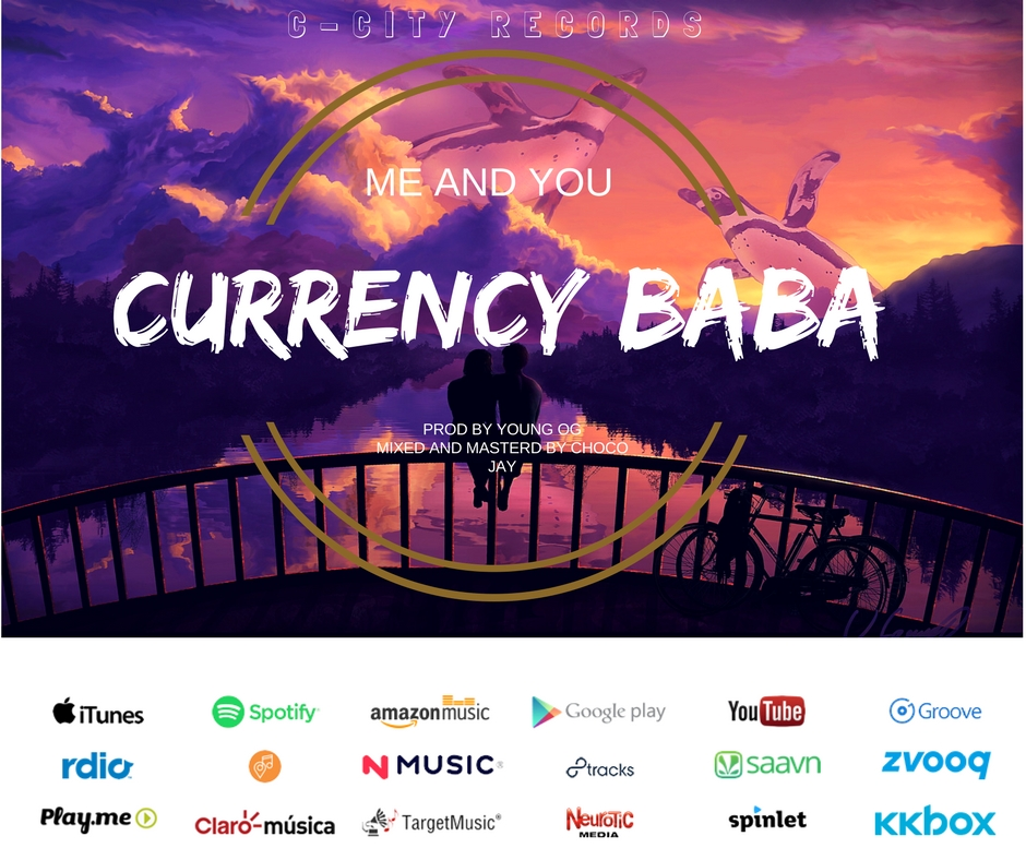 CURRENCY BABA – ME AND YOU