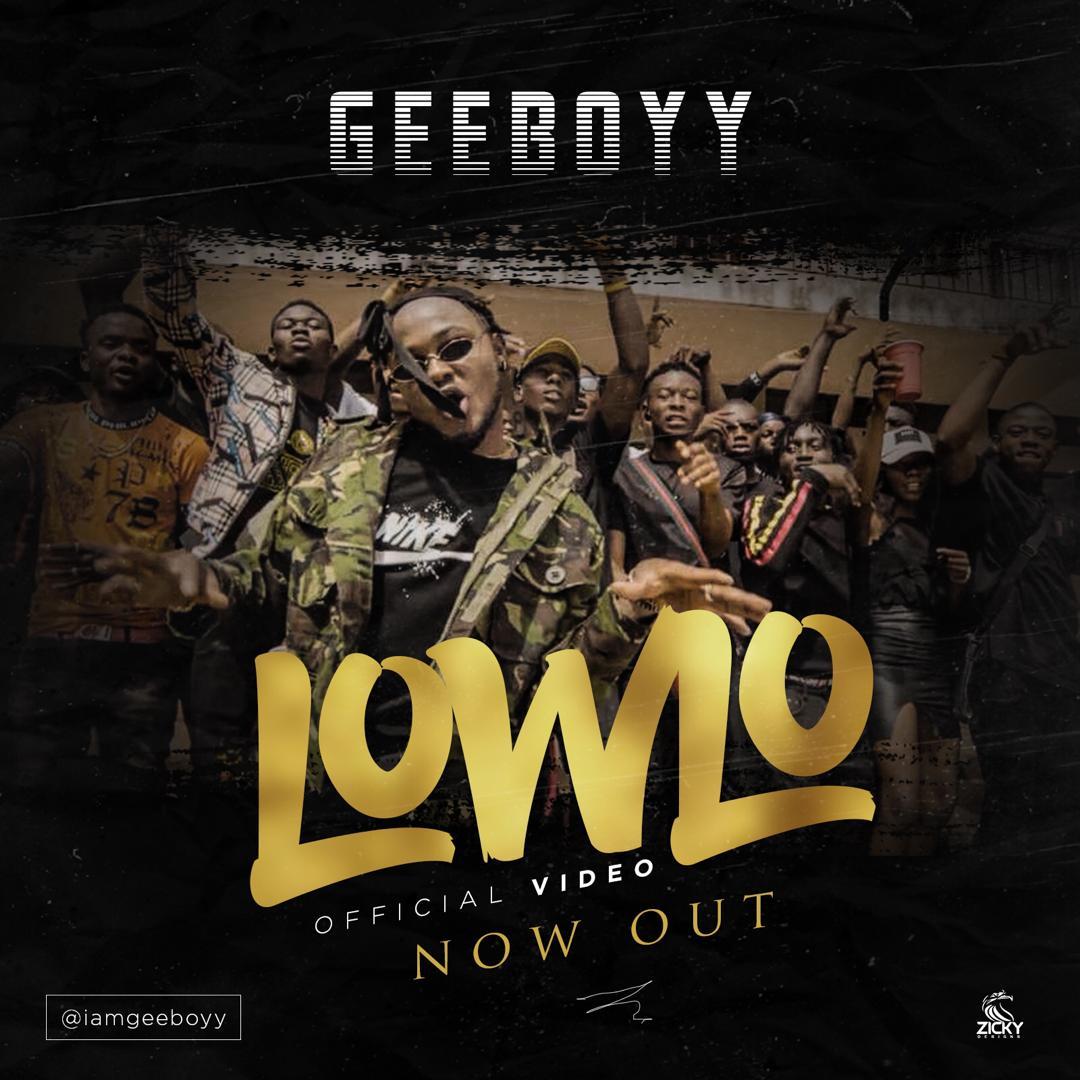 VIDEO: Geeboyy - Lowlo (prod. Kezyklef)