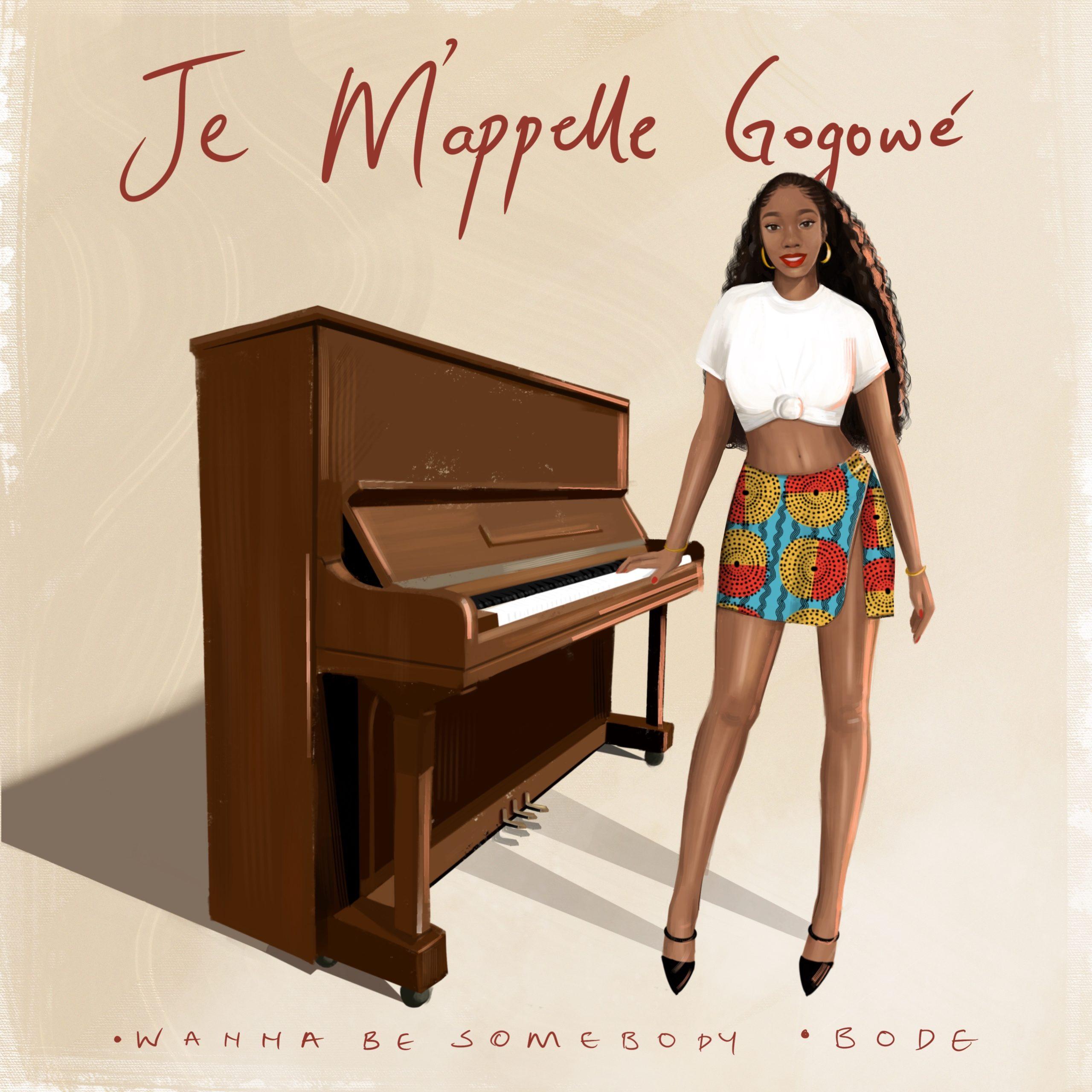 Gogowé – Je M'appelle Gogowé