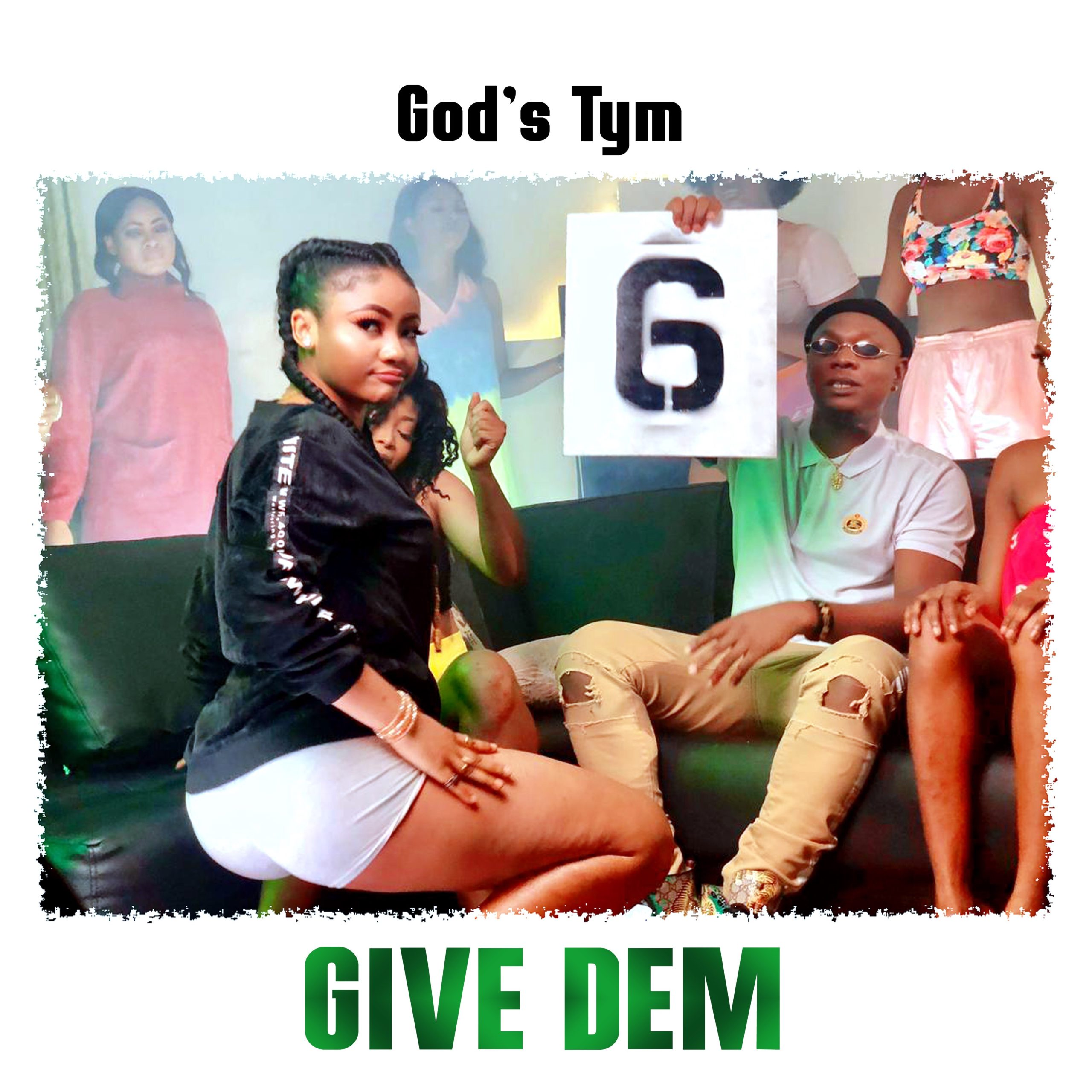 God's Tym – Give Dem