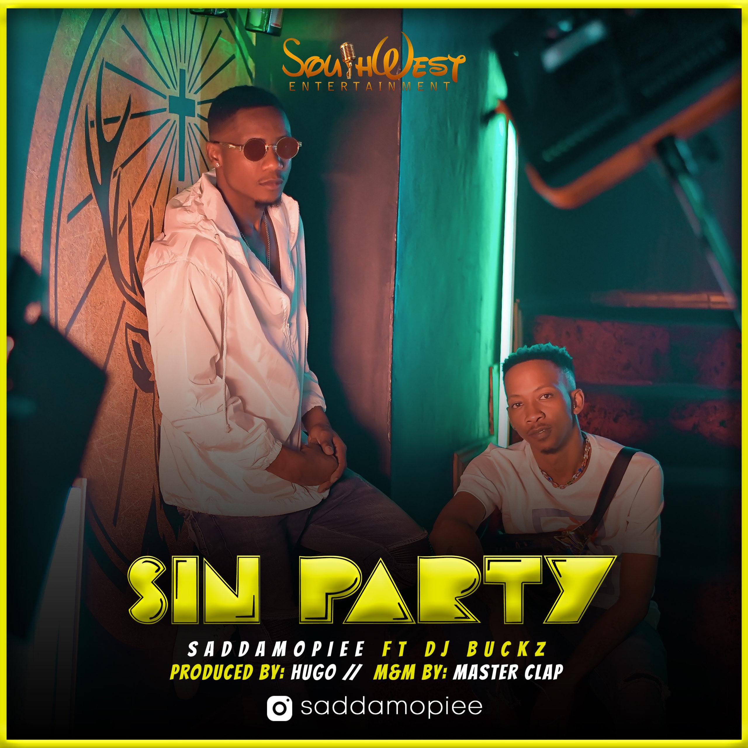 SADDAMOpiee – Sin Party ft. DJ Buckz