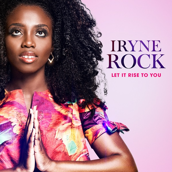 VIDEO: Iryne Rock - Let It Rise To You - Download mp3