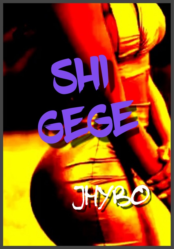 VIDEO: Jhybo - Shi Gege