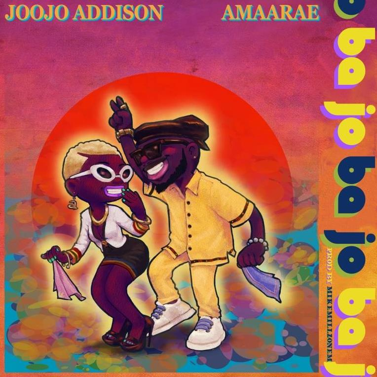 Joojo Addison ft. Amaarae - Ba Jo