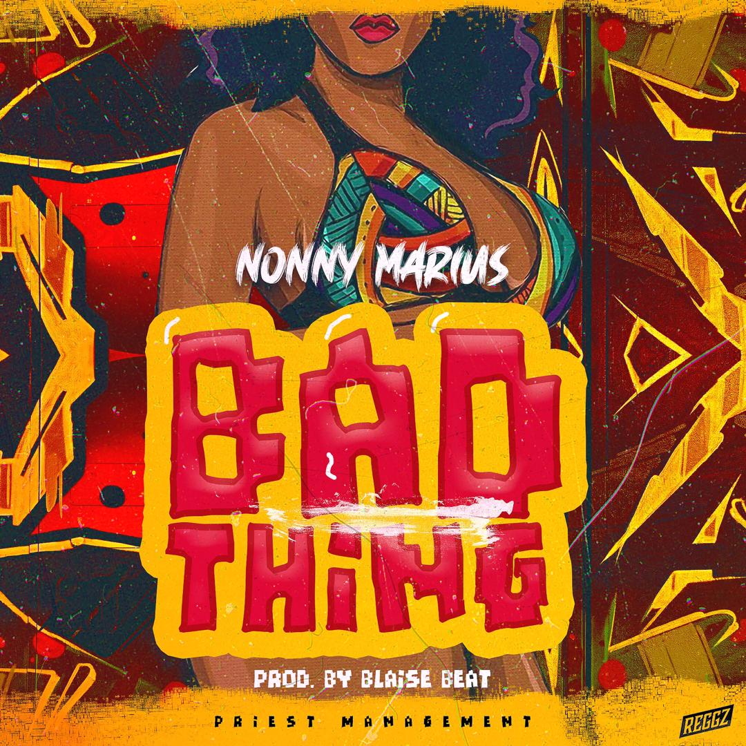 Nonny Marius – Bad Thing