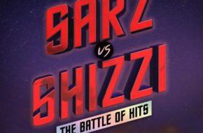 Sarz vs Shizzi: Battle of Hits