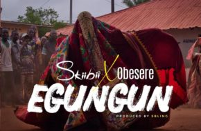 Skiibii ft. Obesere - Egungun