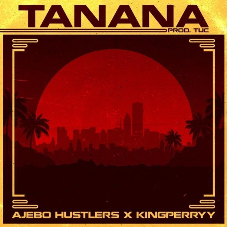 VIDEO: Ajebo Hustlers ft. King Perryy - Tanana