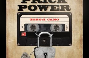 Zoro - Prick Power ft. Camo Blaizz