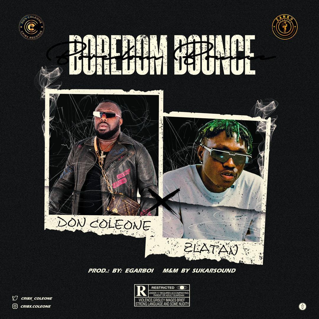 Don Coleone ft Zlatan – Boredom Bounce