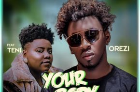 Orezi ft. Teni - Your Body (prod. Mystro)