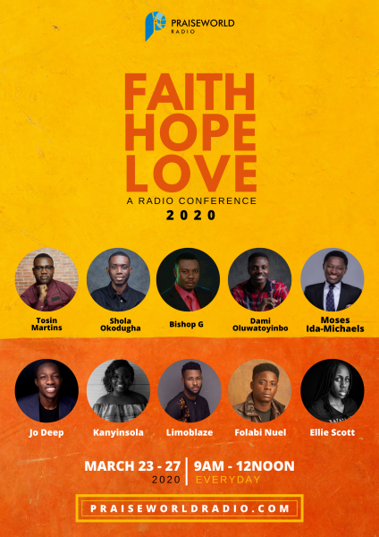 Faith Hope Love Conference 2020 Hosted by Praiseworld Radio