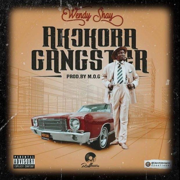 Wendy Shay – Akokora Gangster