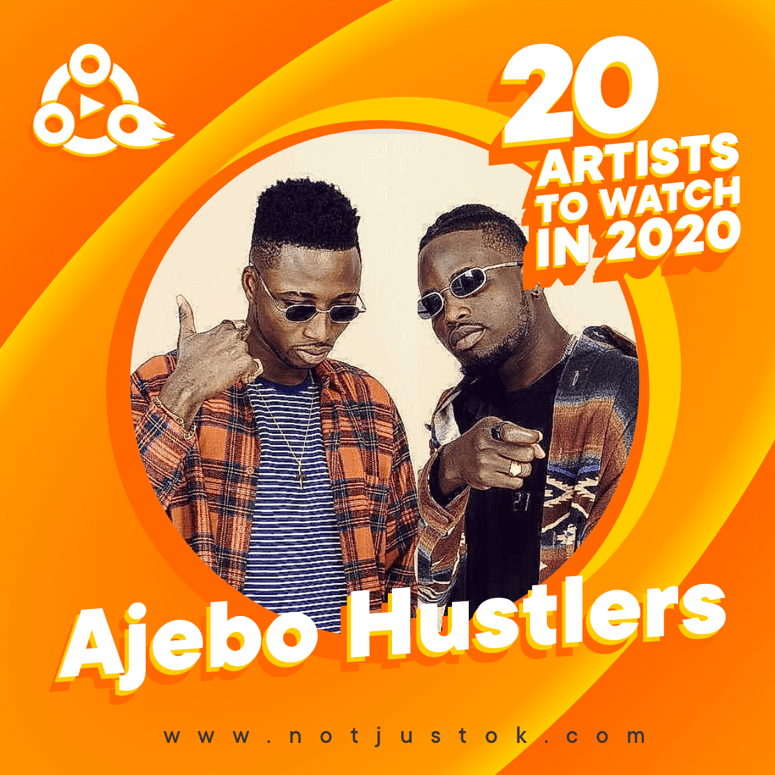 The 20 Artistes To Watch In 2020 - Ajebo Hustlers