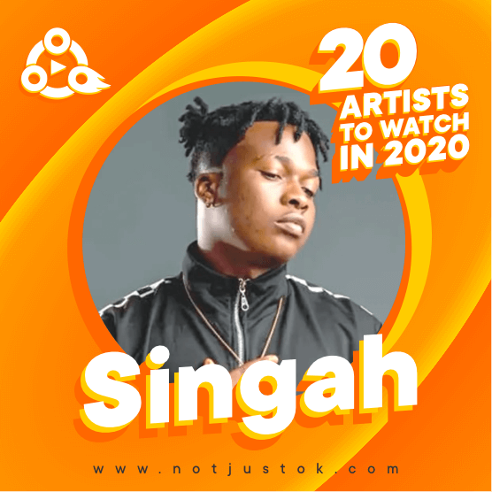 The 20 Artists To Watch In 2020 - Singah