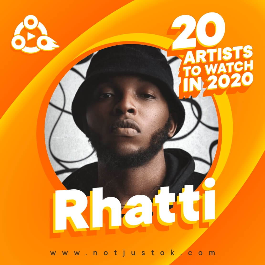 The 20 Artists To Watch In 2020 - Rhatti