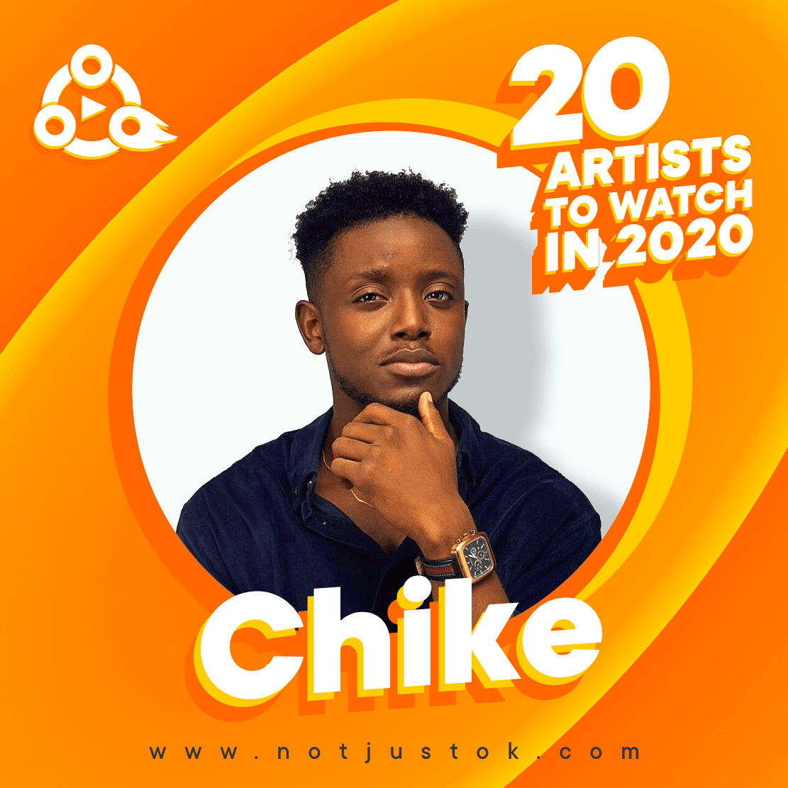 The 20 Artistes To Watch In 2020 - Chike