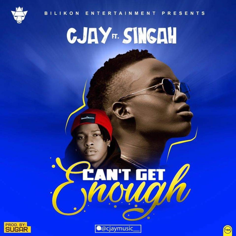 VIDEO: Cjay ft. Singah - Can't Get Enough