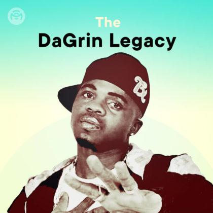 The DaGrin Legacy Playlist