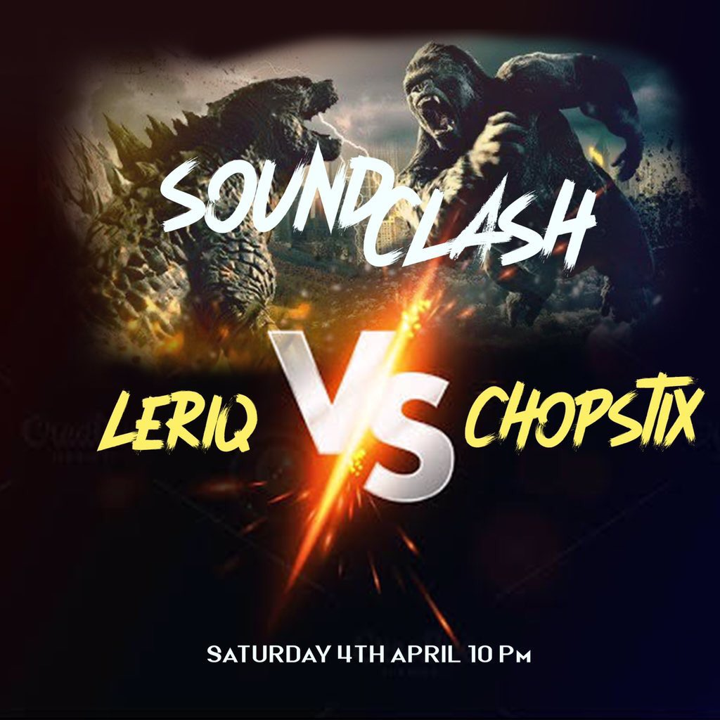 Leriq & Chopstix Are Giving Us A #SoundClash Battle On Saturday!