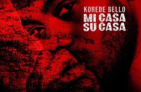 Korede Bello - Mi Casa Su Casa