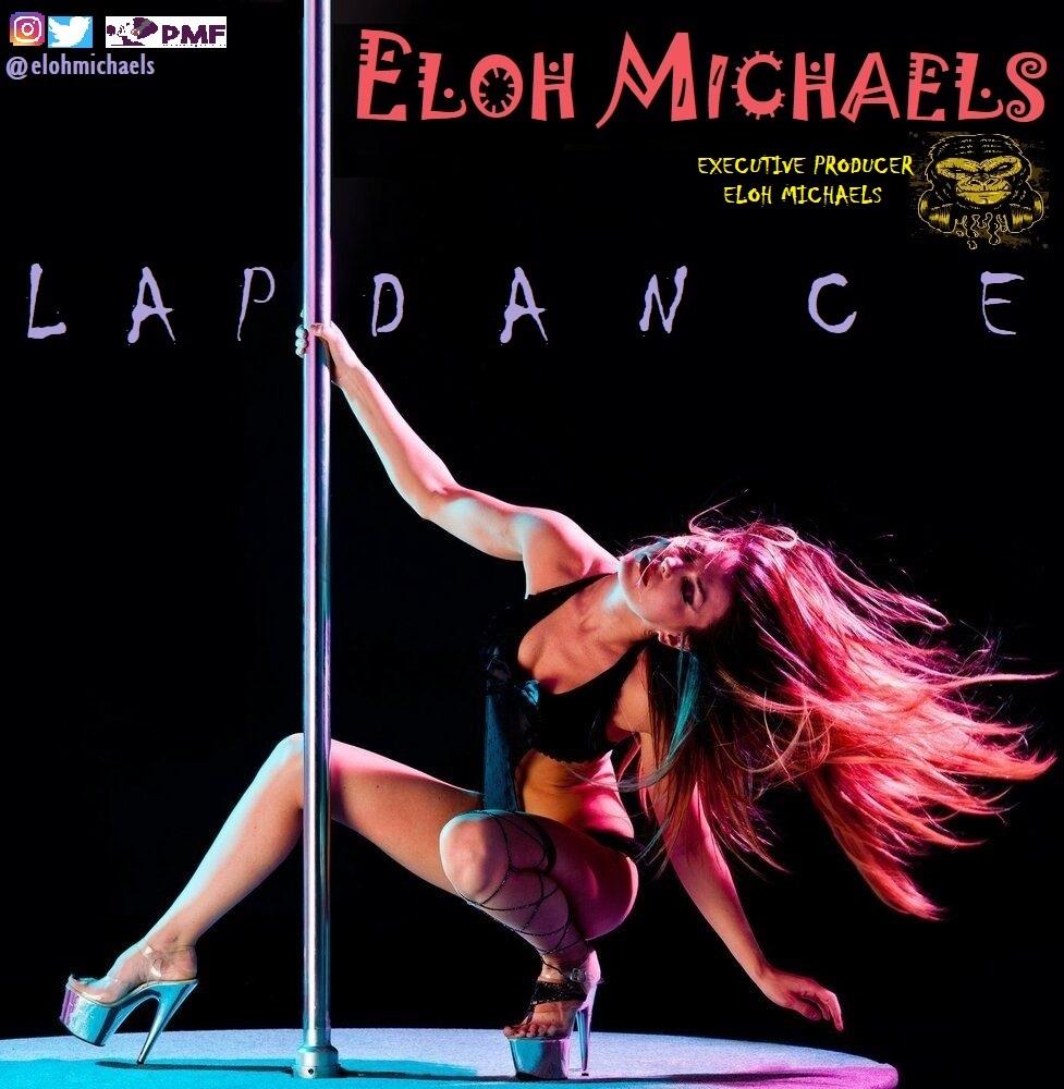 Eloh Michaels – Lap Dance