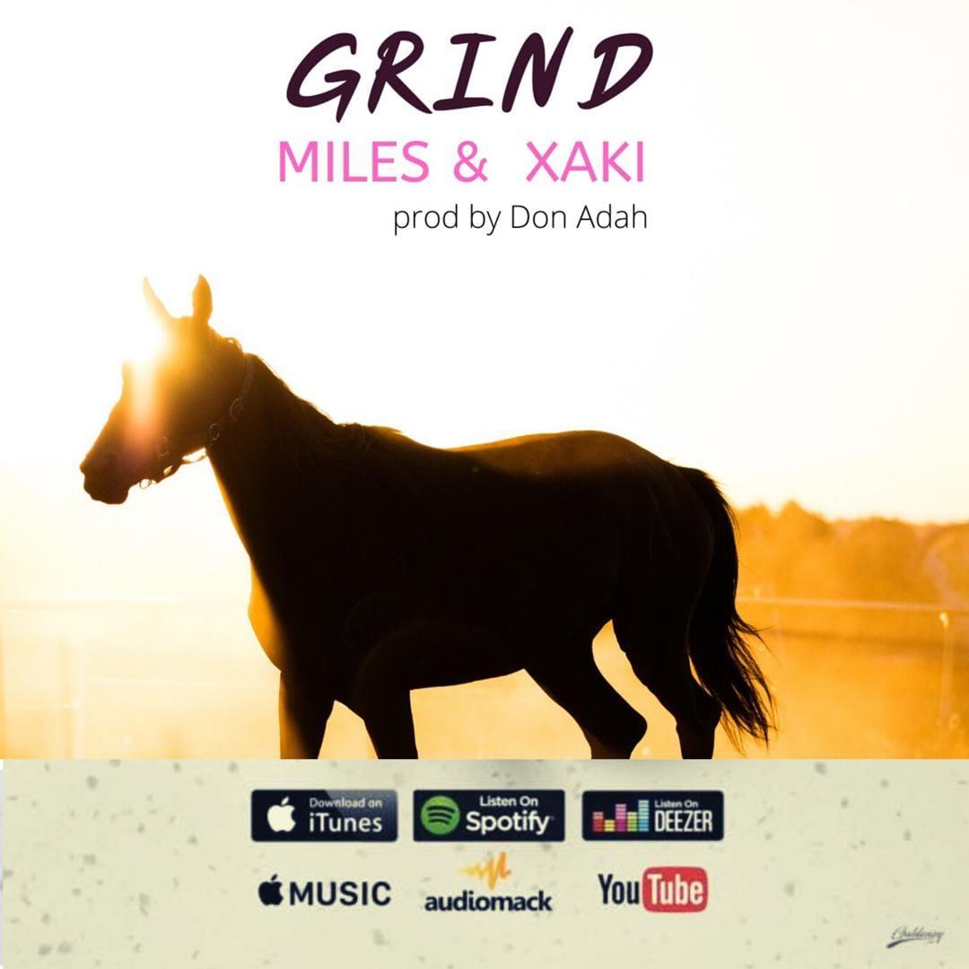 Miles & Xaki – Grind (prod. Don Adah)