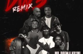 Mr Drew & Krymi ft. Fameye, Kofi Mole, Quamina MP, Dopenation & Bosom P-Yung – Dw3 (Remix)
