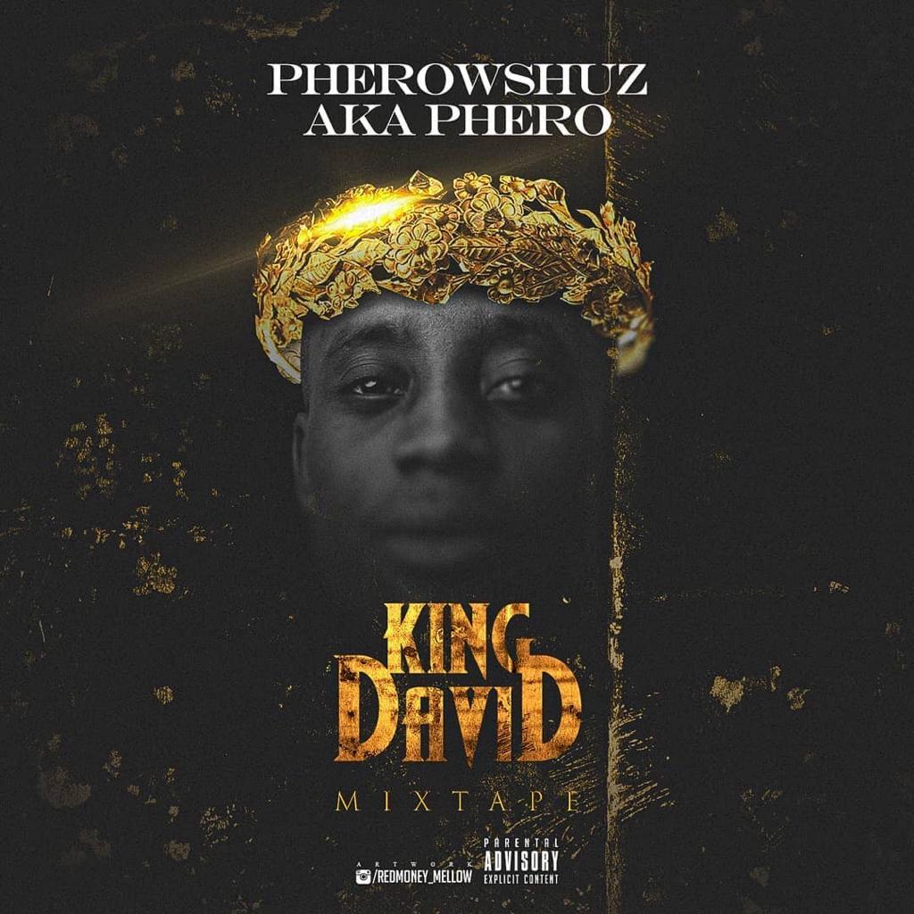 Pherowshuz - King David (Mixtape)