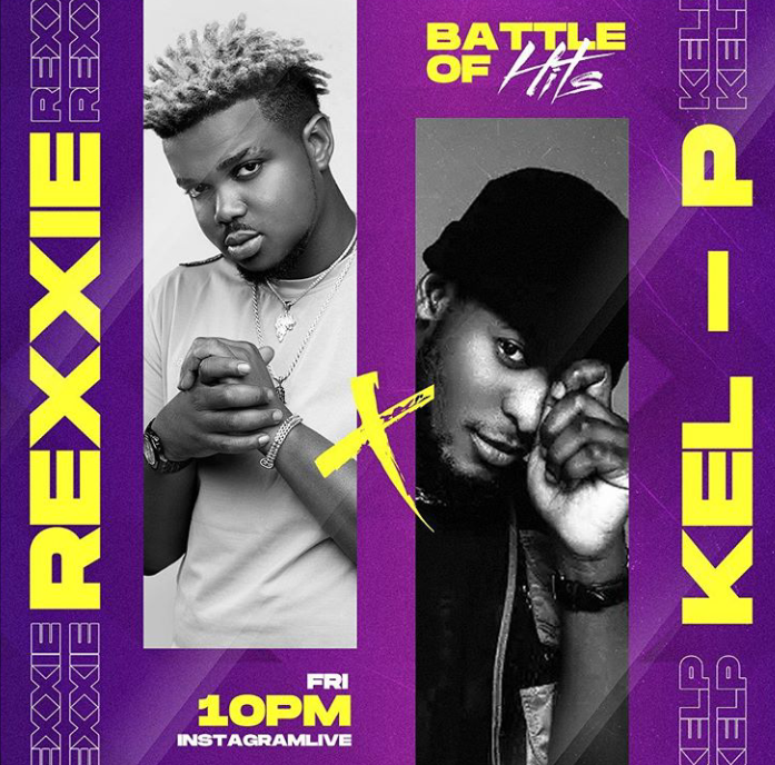 Kel P vs Rexxie Set To Go Down On Friday!... It's Hits Season
