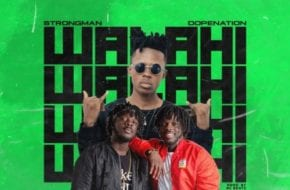 Strongman ft. DopeNation – Walahi